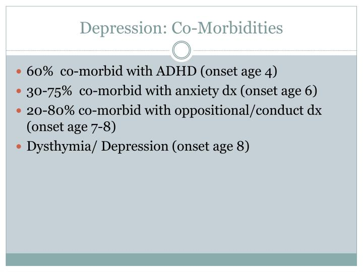 Depression: Co-Morbidities
