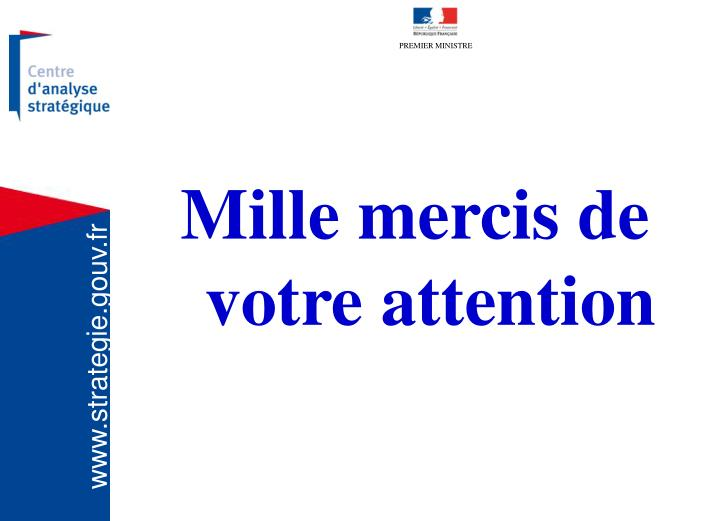 Mille mercis de votre attention