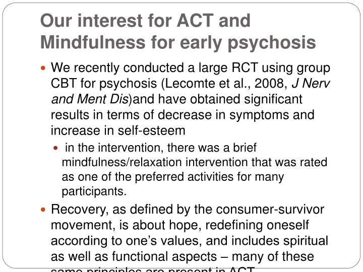 Our interest for act and mindfulness for early psychosis