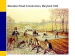 macadam road construction maryland 1823