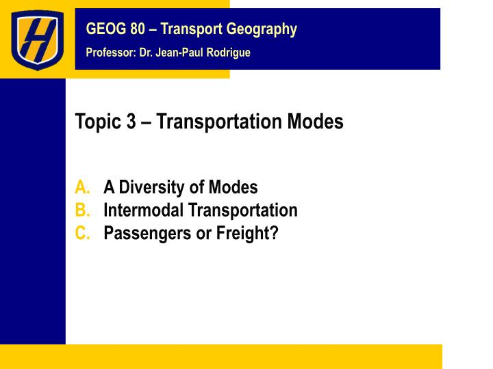 Topic 3 transportation modes
