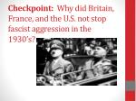 checkpoint why did britain france and the u s not stop fascist aggression in the 1930 s