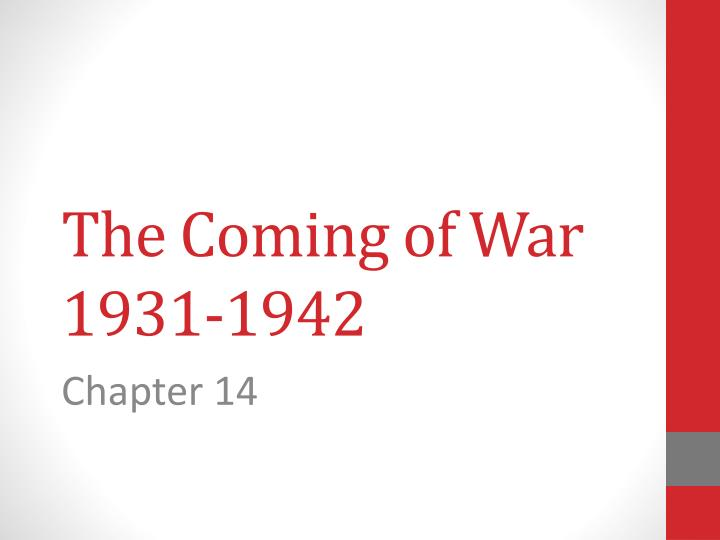 The coming of war 1931 1942