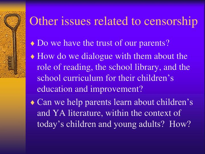 Other issues related to censorship