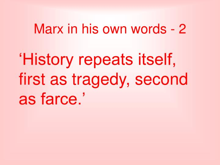 Marx in his own words - 2
