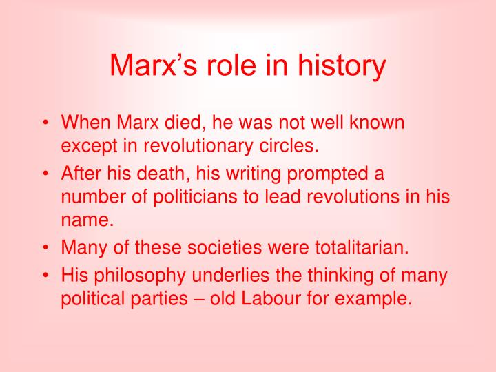 Marx's role in history