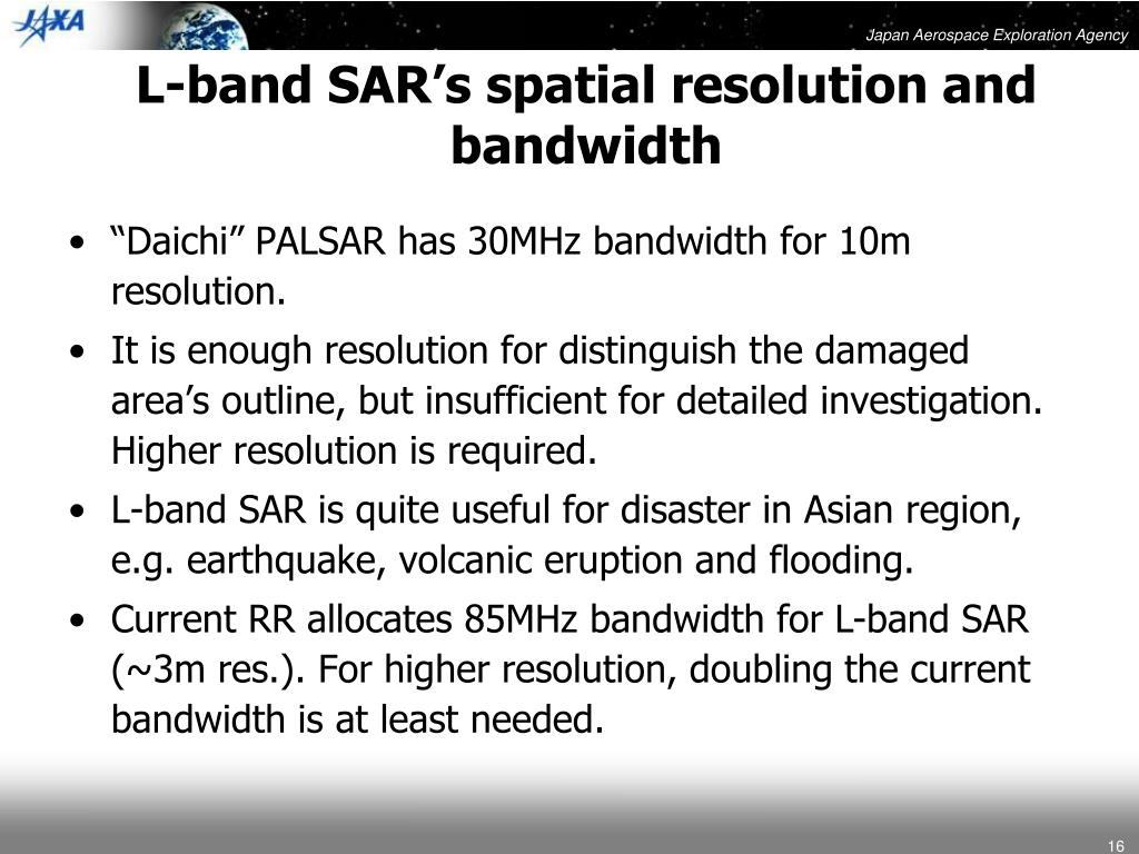 L-band SAR's spatial resolution and bandwidth