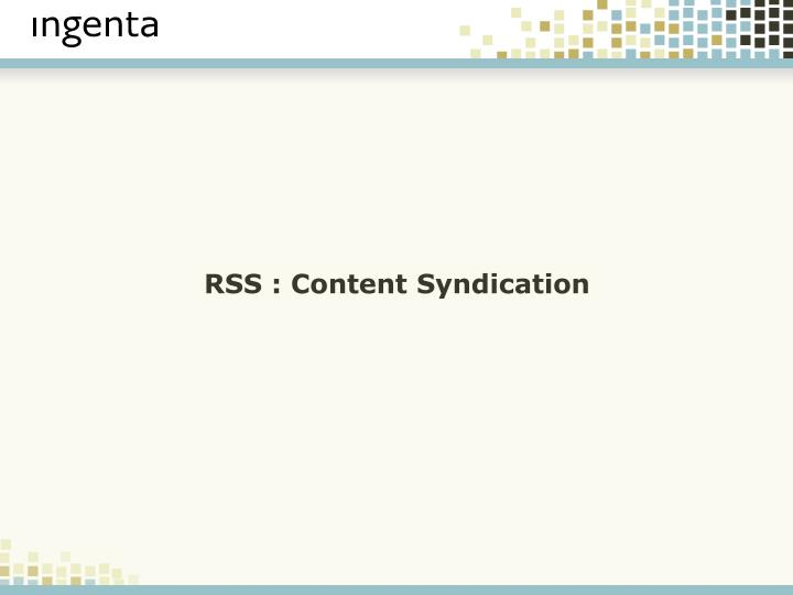 RSS : Content Syndication