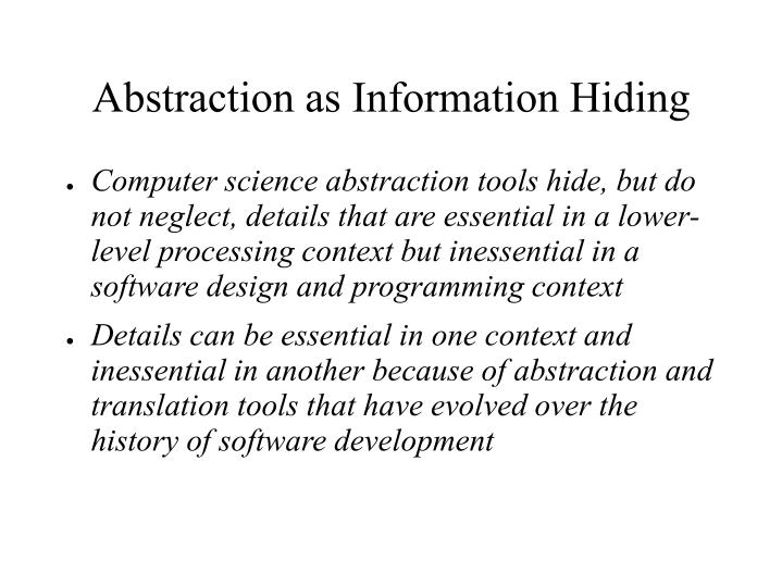 Abstraction as Information Hiding