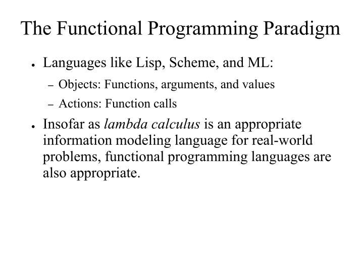 The Functional Programming Paradigm