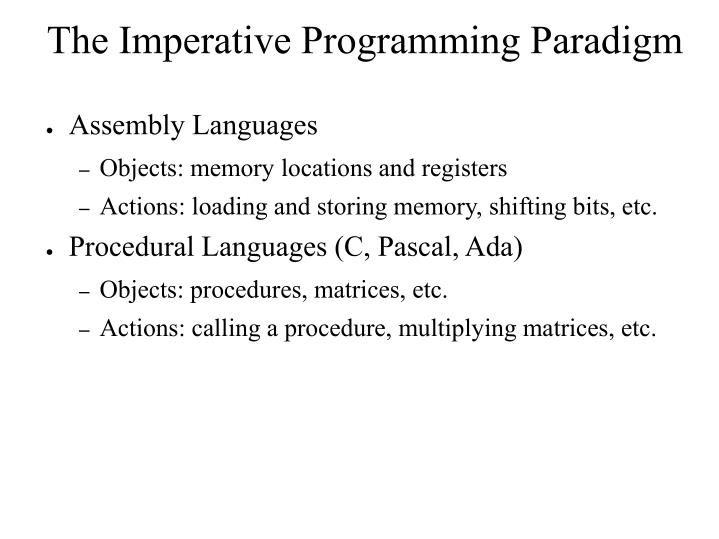 The Imperative Programming Paradigm