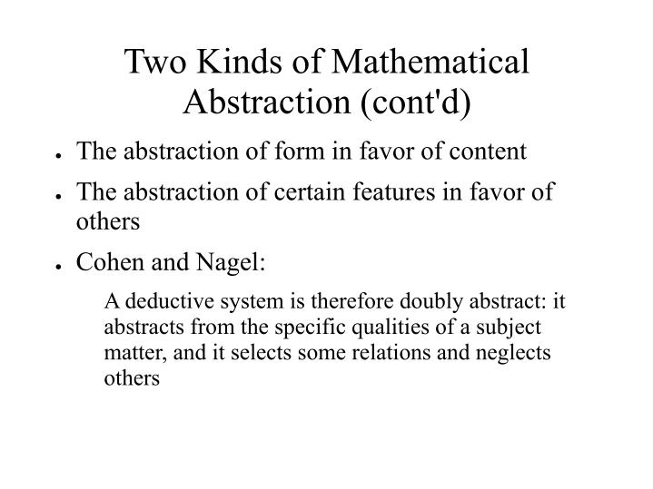 Two Kinds of Mathematical Abstraction (cont'd)