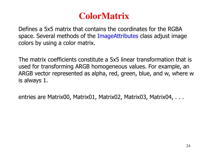 ColorMatrix