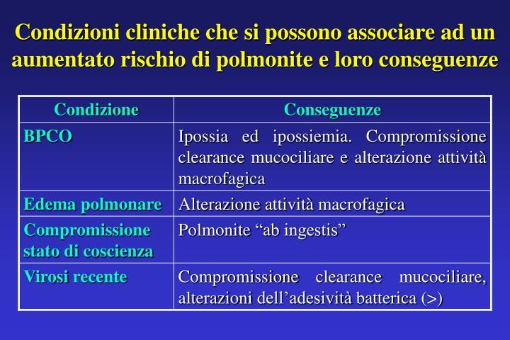 Condizioni cliniche che si possono associare ad un aumentato rischio di polmonite e loro conseguenze