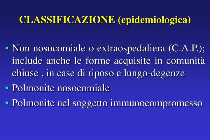 CLASSIFICAZIONE (epidemiologica)
