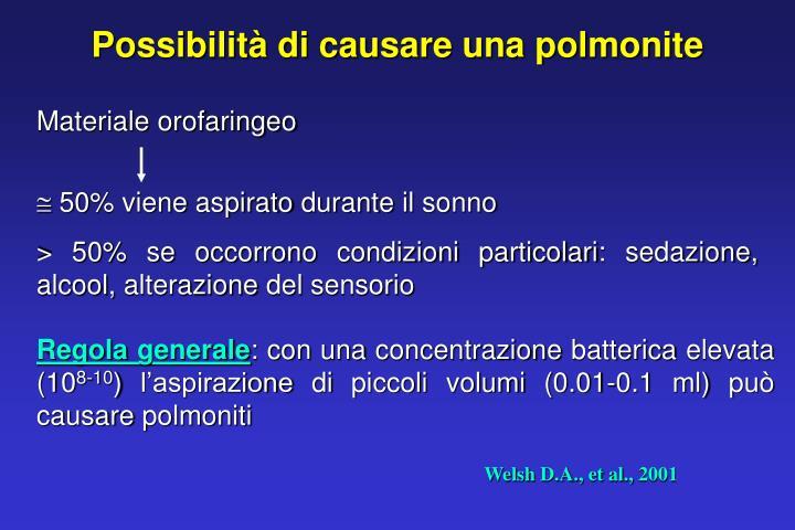 Possibilità di causare una polmonite
