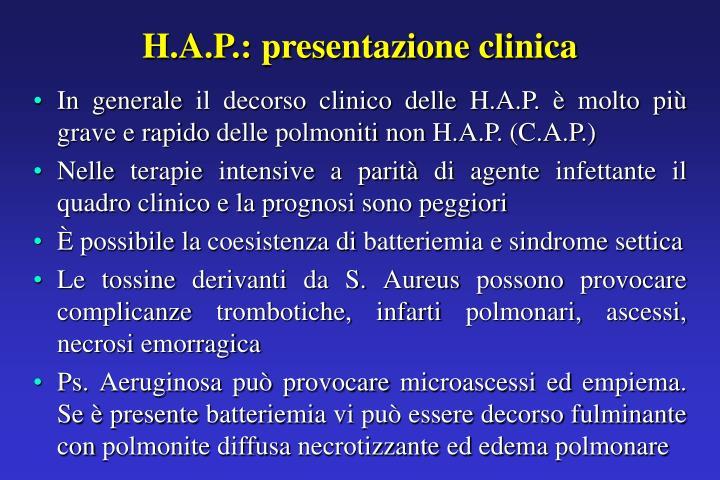 H.A.P.: presentazione clinica