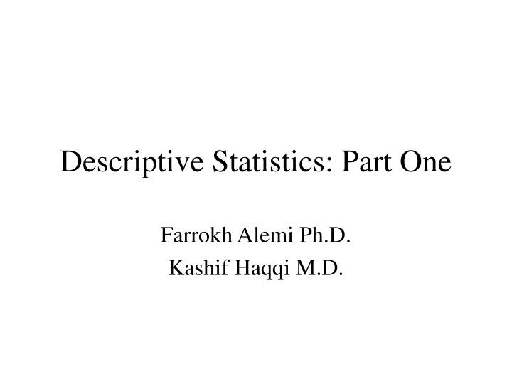 Descriptive Statistics: Part One