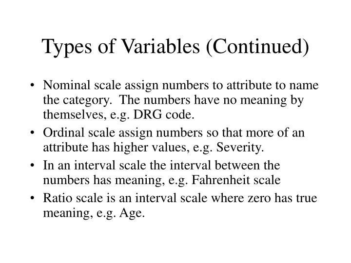 Types of Variables (Continued)