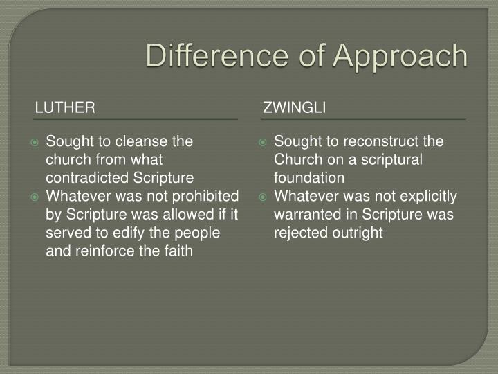 Difference of approach