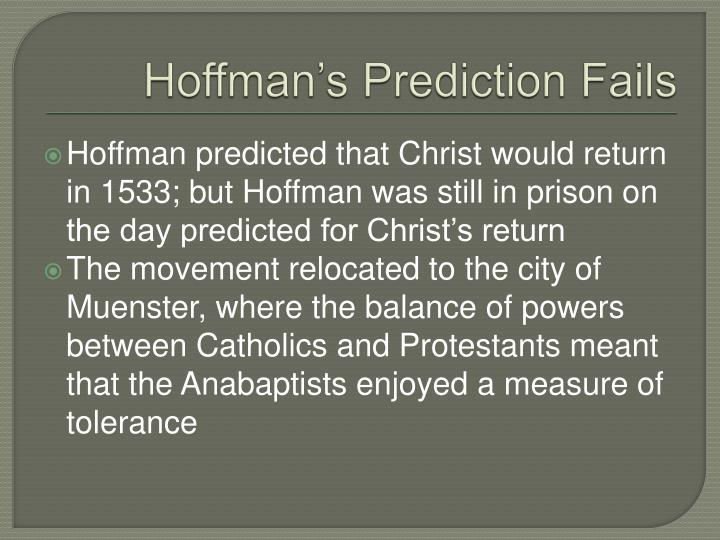 Hoffman's Prediction Fails