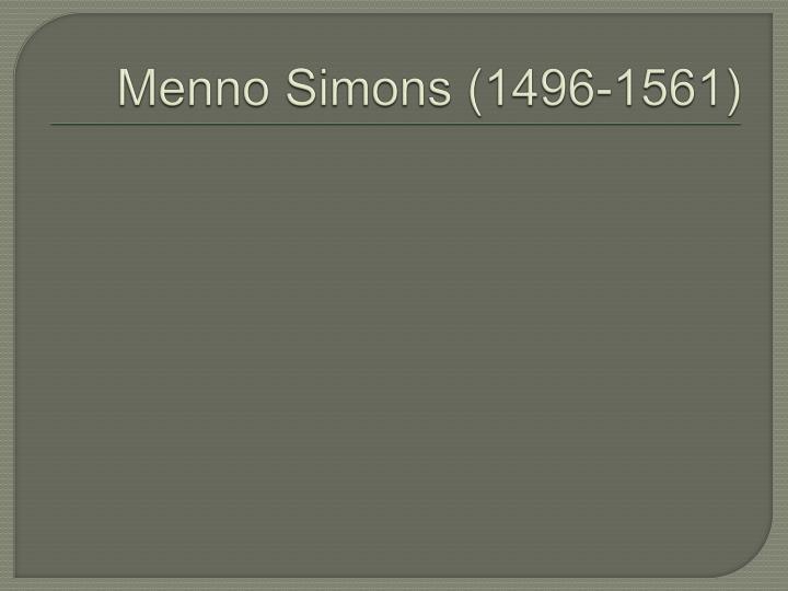 Menno Simons (1496-1561)