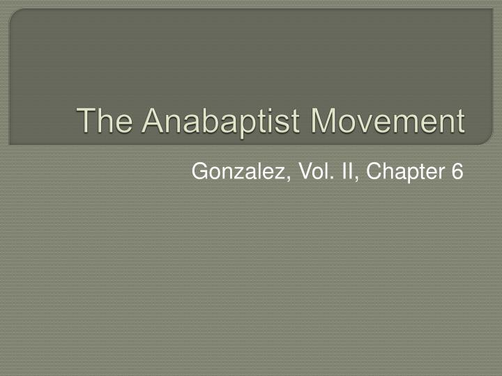 The Anabaptist Movement
