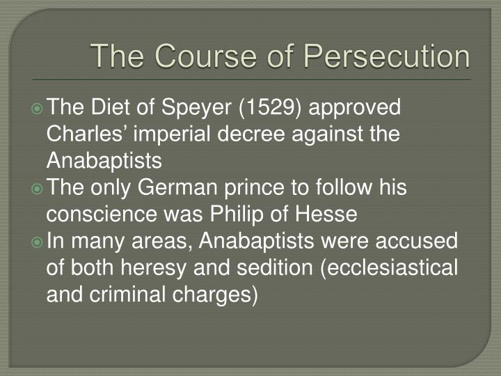 The Course of Persecution