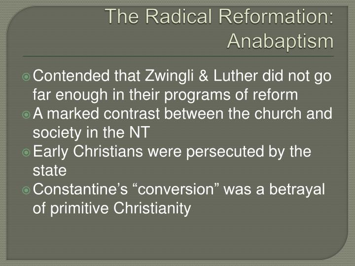 The Radical Reformation: Anabaptism
