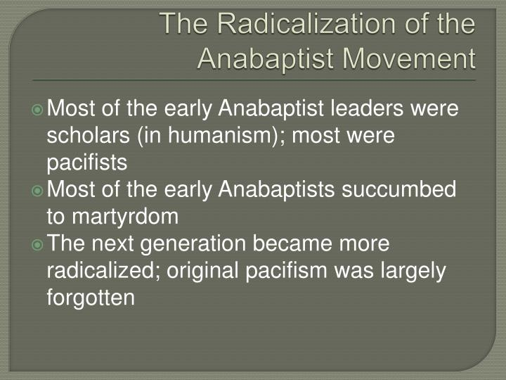 The Radicalization of the Anabaptist Movement