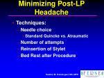 minimizing post lp headache