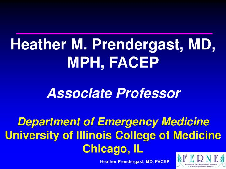 Heather M. Prendergast, MD, MPH, FACEP