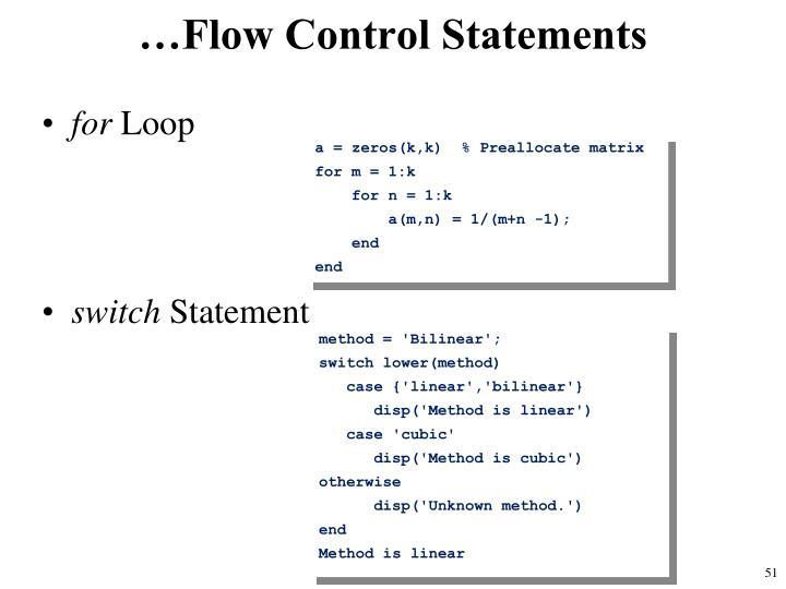 …Flow Control Statements