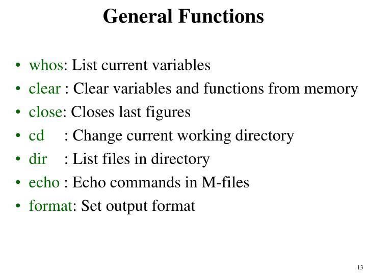 General Functions
