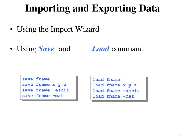 Importing and Exporting Data