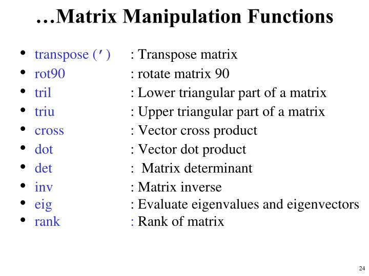 …Matrix Manipulation Functions