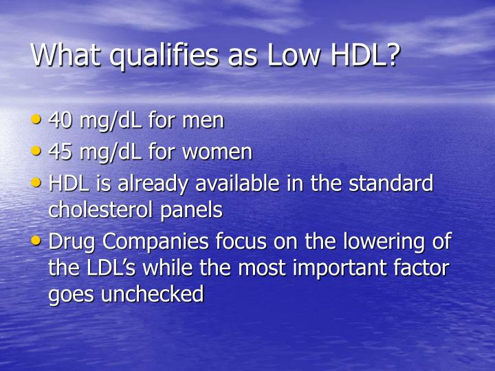 What qualifies as Low HDL?