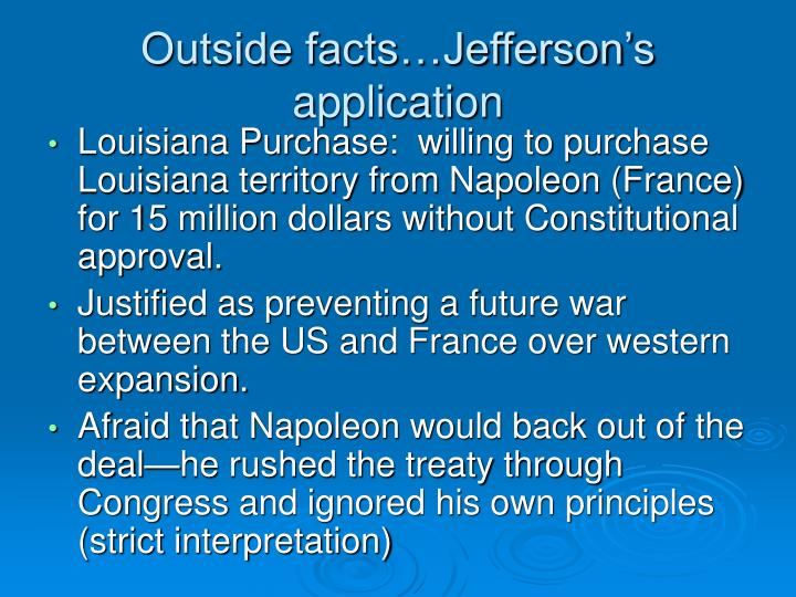 Outside facts…Jefferson's application
