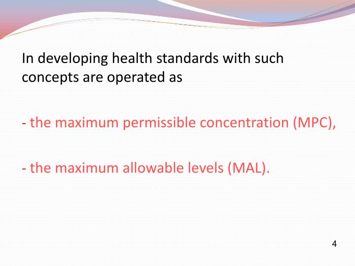 In developing health standards with such concepts are operated as