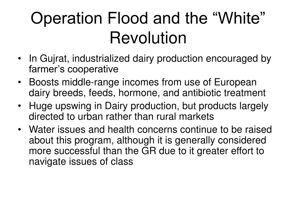 """Operation Flood and the """"White"""" Revolution"""