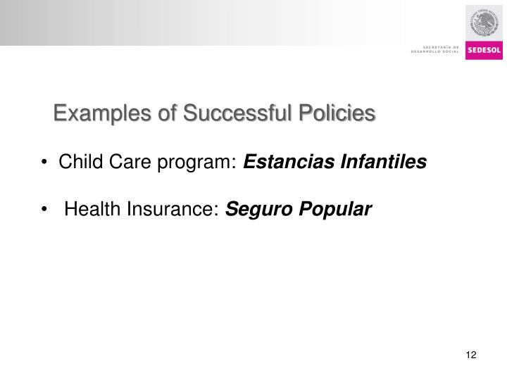Examples of Successful Policies