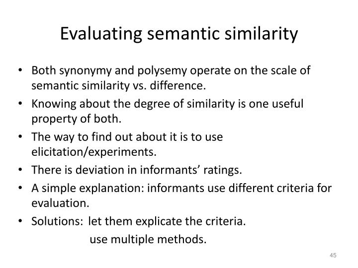 Evaluating semantic similarity