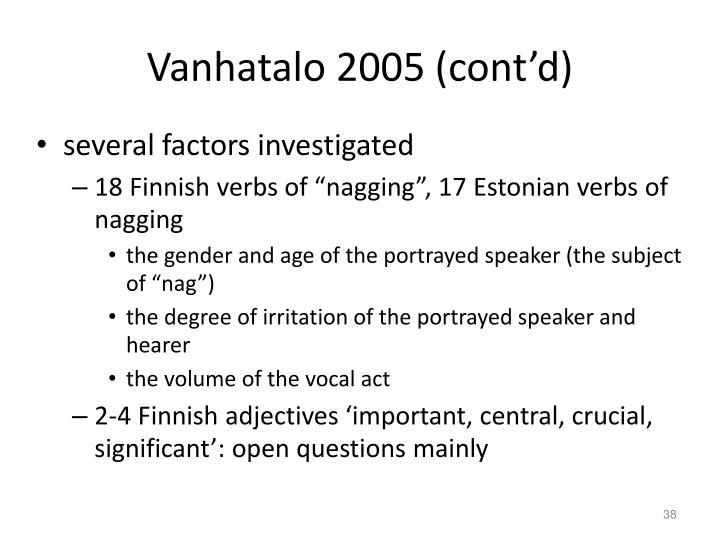 Vanhatalo 2005 (cont'd)