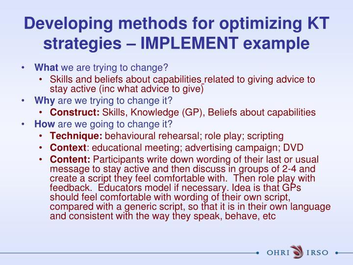 Developing methods for optimizing KT strategies