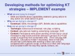 developing methods for optimizing kt strategies implement example1