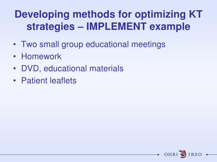 Developing methods for optimizing KT strategies