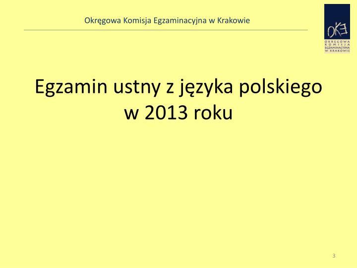 Egzamin ustny z języka polskiego w 2013 roku