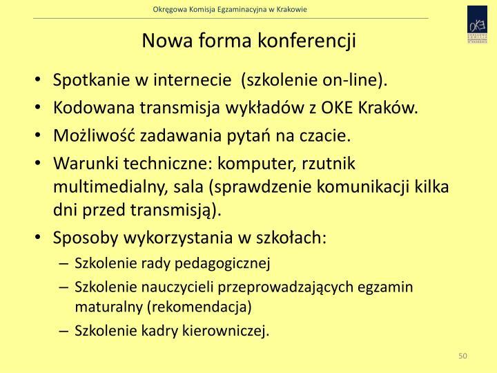 Nowa forma konferencji