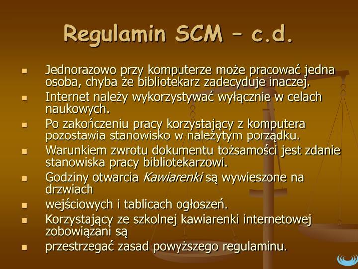 Regulamin SCM – c.d.