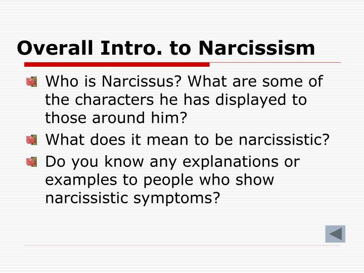 Overall Intro. to Narcissism
